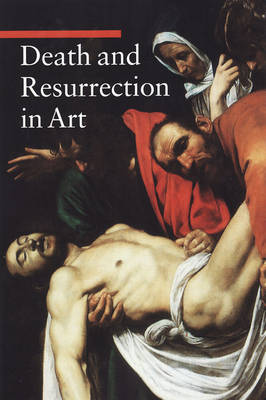 Death and Resurrection in Art (Paperback)