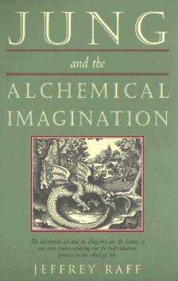 Jung and the Alchemical Imagination (Paperback)