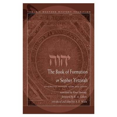 The Book of Formation or Sepher Yetzirah (Paperback)