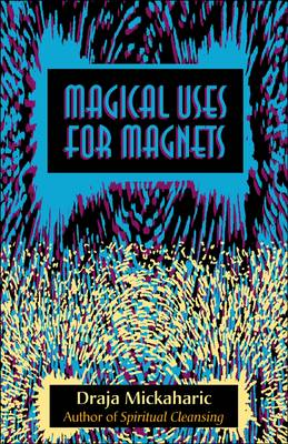 Magical Use of Magnets (Paperback)