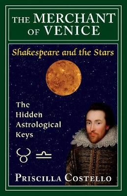 The Merchant of Venice: The Hidden Astrological Keys (Paperback)