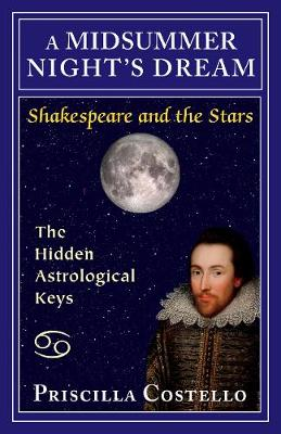 A Midsummer Night's Dream: The Hidden Astrological Keys (Paperback)