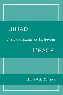 Jihad: A Commitment to Universal Peace (Paperback)