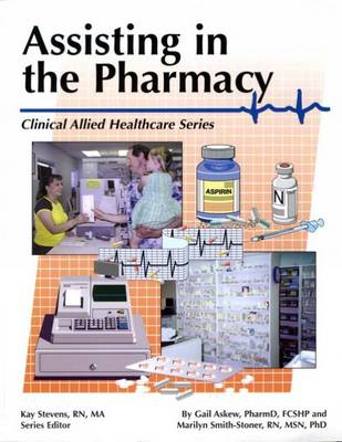 Assisting in the Pharmacy (Paperback)