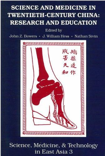 Science and Medicine in Twentieth-century China: Research and Education (Hardback)