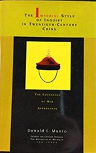 Imperial Style of Inquiry in Twentieth-century China: The Emergence of New Approaches (Hardback)