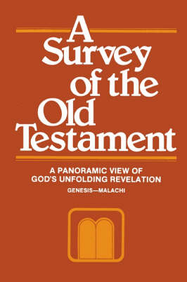 A Survey of the Old Testament (Paperback)