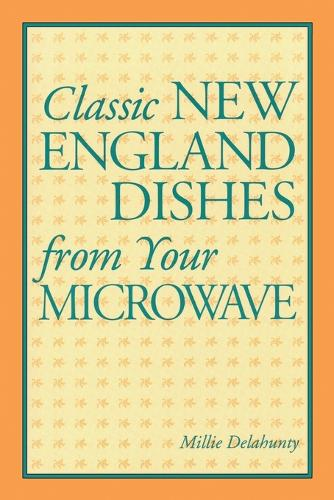Classic New England Dishes from Your Microwave (Paperback)