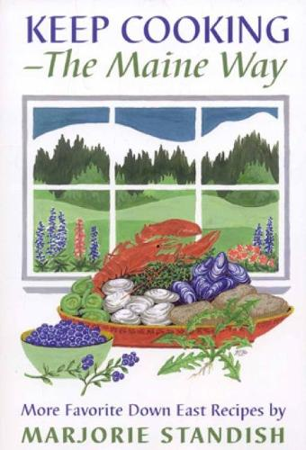 Keep Cooking - the Maine Way (Paperback)