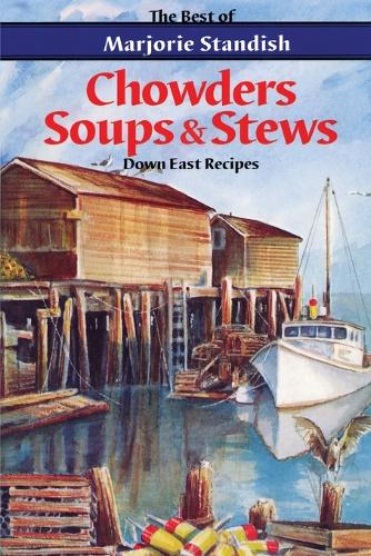 Chowders, Soups, and Stews (Paperback)