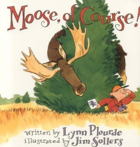 Moose, Of Course! (Paperback)