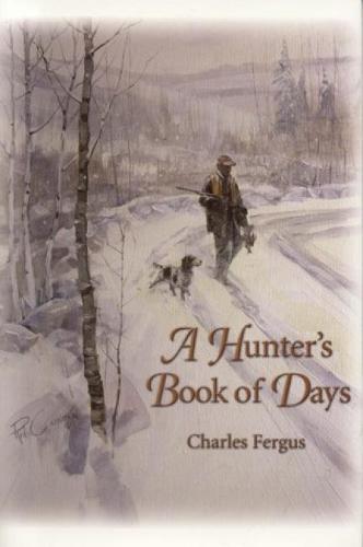 A Hunter's Book of Days (Hardback)