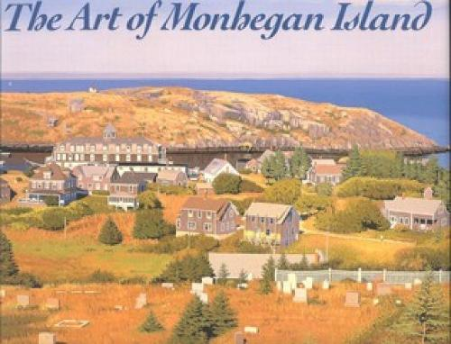 The Art of Monhegan Island (Hardback)