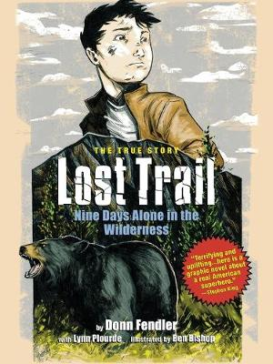 Lost Trail: Nine Days Alone in the Wilderness (Paperback)