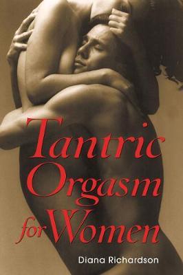 Tantric Orgasm for Women (Paperback)