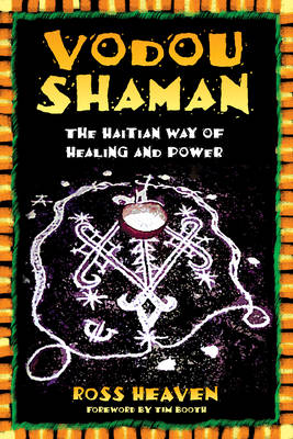 Vodou Shaman: The Haitian Way of Healing and Power (Paperback)