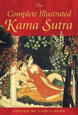 The Complete Illustrated Kama Sutra (Hardback)