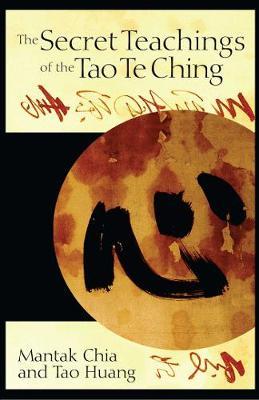Secret Teachings of the Tao Te Ching (Paperback)