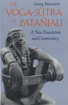 The Yoga-Sutra of Patanjali: A New Translation and Commentary (Paperback)