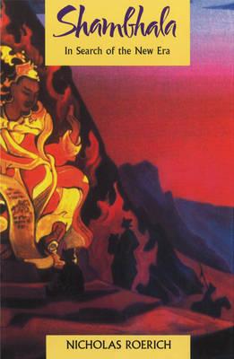 Shambhala: In Search of the New Era (Paperback)