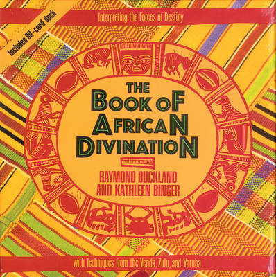 The Book of African Divination: Interpreting the Forces of Destiny with Techniques from the Venda, Zulu, and Yoruba - Destiny Books S.