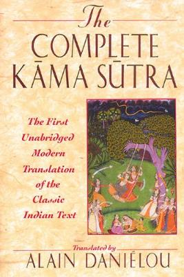 Kama Sutra: The First Unabridged Modern Translation of the Classic Indian Text (Paperback)