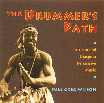 The Drummer's Path (CD-Audio)