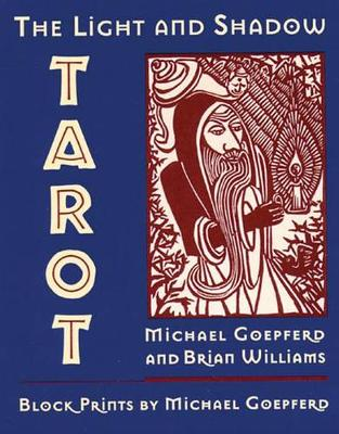 The Light and Shadow Tarot