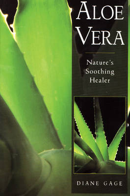Aloe Vera: Nature'S Soothing Healer (Paperback)