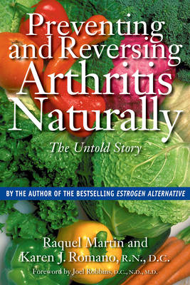 Preventing and Reversing Arthritis Naturally: The Untold Story (Paperback)