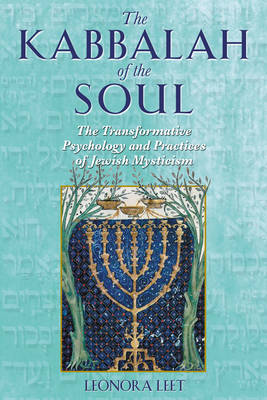 The Kabbalah of the Soul: The Transformative Psychology and  Practices of Jewish Mysticism (Paperback)