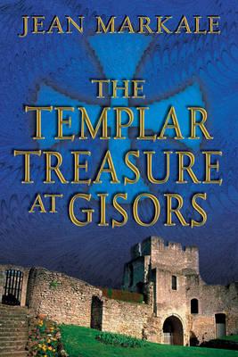 The Templar Treasure at Gisors (Paperback)