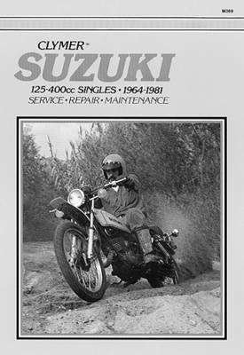 Suzuki 125-400cc Singles, 1964-81 (M369) (Paperback)
