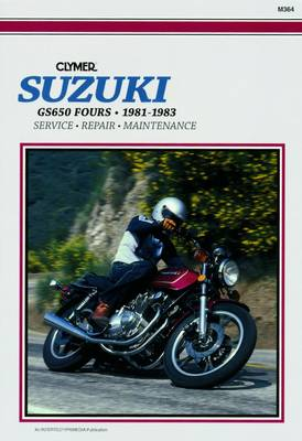 Suzuki GS650 Fours, 1981-83: Clymer Workshop Manual (Paperback)
