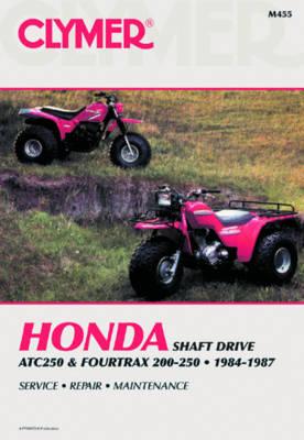 Honda ATC250/4Trax 200-250 84-87 (Paperback)