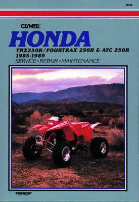 Honda TRX 4TRX & ATC 250R 85-89 (Paperback)