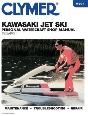 Kawasaki Jet Ski 1976-1991: Clymer Workshop Manual (Paperback)
