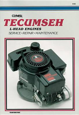 CL Tecumseh L Head Engine Repair Manual (Paperback)