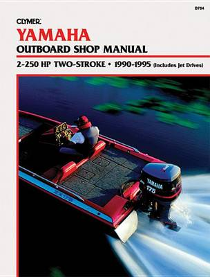 Yamaha 2-225 Hp 2-Stroke 90-95 (Paperback)