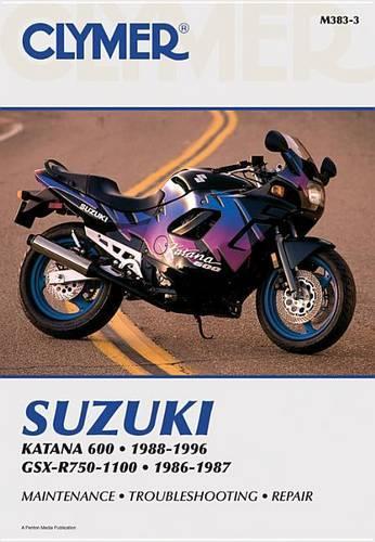 Clymer Suzuki Katana 600, 1988-1996 / Gsx-R750-1100, 1986-1987 - Clymer Motorcycle Repair (Paperback)