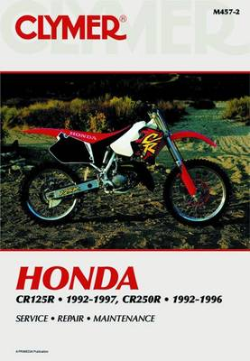 Honda CR125R And CR250R 1992-1997 (Paperback)