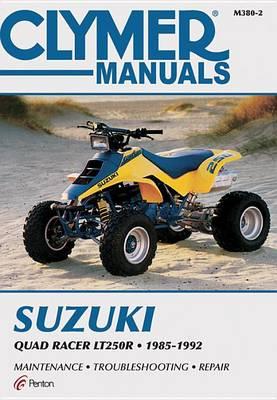 Clymer Suzuki Quad Racer Lt250R (Paperback)
