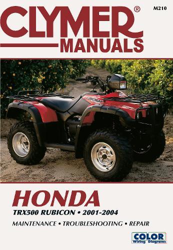 Honda TRX500 Foreman Rubican 01-04 ATV (Paperback)