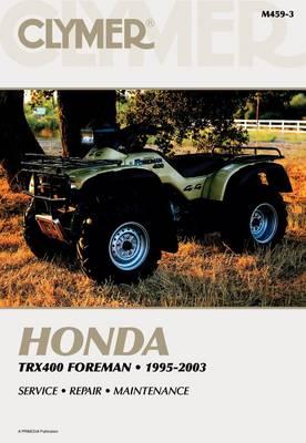 Clymer Honda TRX400 Foreman 1995- (Paperback)
