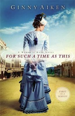 For Such a Time as This: Number 1 in series - Women of Hope (Paperback)