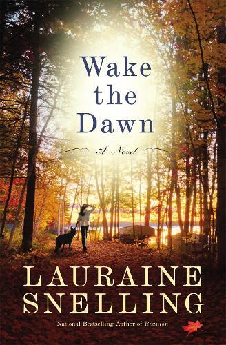 Wake the Dawn: A Novel (Paperback)