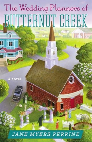 The Wedding Planners of Butternut Creek - Butternut Creek (Paperback)