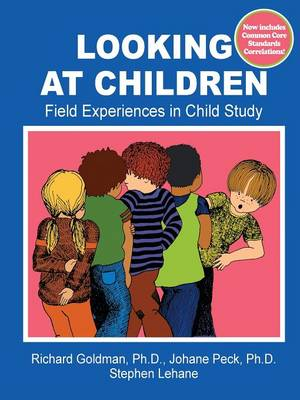 Looking at Children: Field Experiences in Child Study (Paperback)