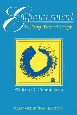 Empowerment: Vitalizing Personal Energy and Spirit (Paperback)