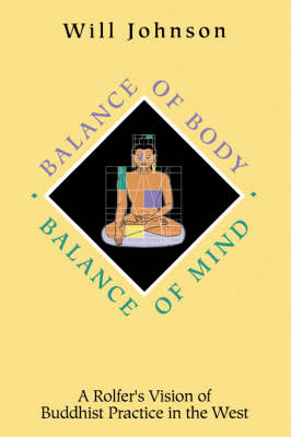 Balance of Body, Balance of Mind: Roifer's Vision of Buddhist Practice in the West (Paperback)